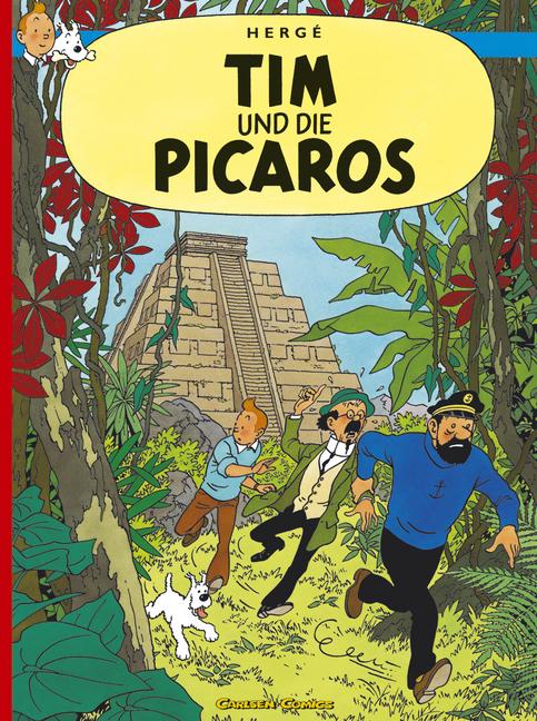 Tim und Struppi, Carlsen Comics, Neuausgabe, Bd.22, Tim und die Picaros - Hergé