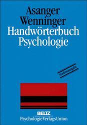Handwörterbuch Psychologie - Roland Asanger