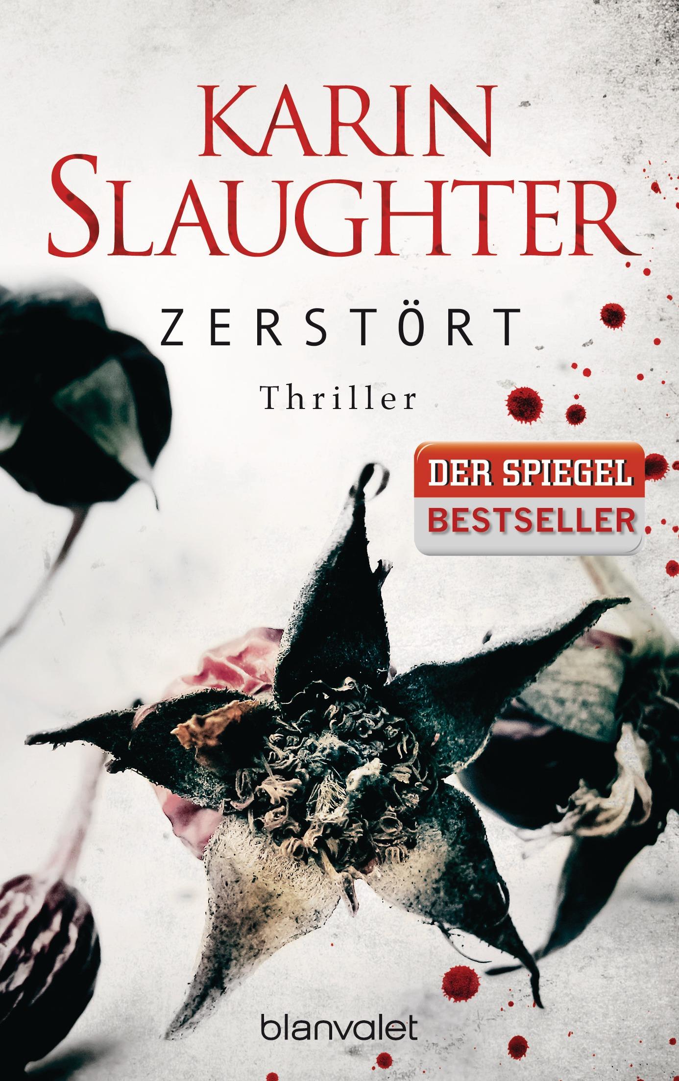 Zerstört: Thriller - Karin Slaughter