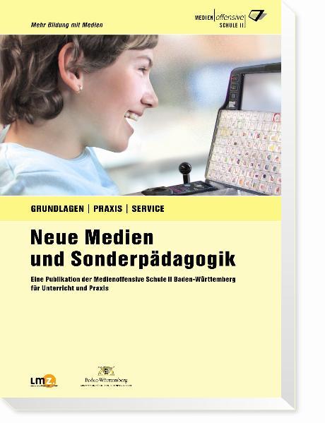 Neue Medien und Sonderpädagogik: Ein Publikatio...