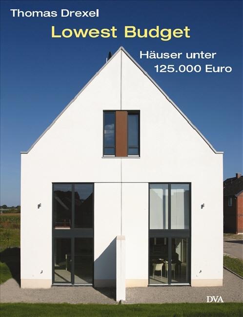 Lowest Budget: Häuser unter 125.000 EUR - preis...