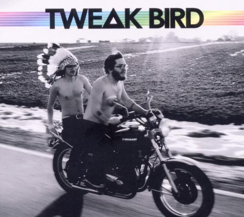 Tweak Bird - Tweak Bird