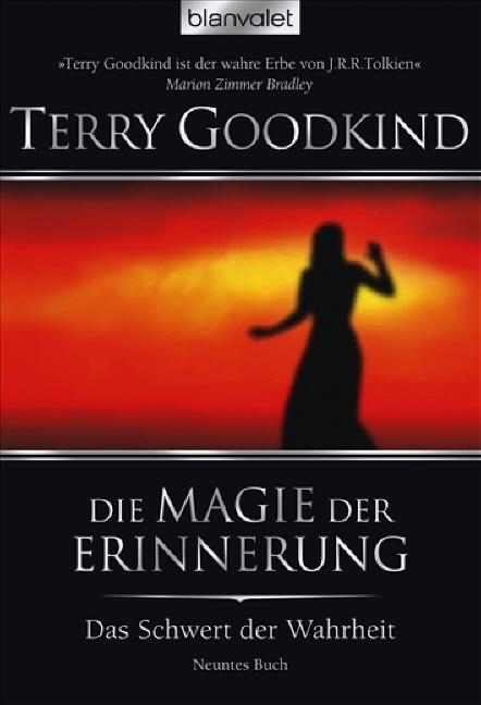 Das Schwert der Wahrheit 9: Die Magie der Erinnerung - Terry Goodkind