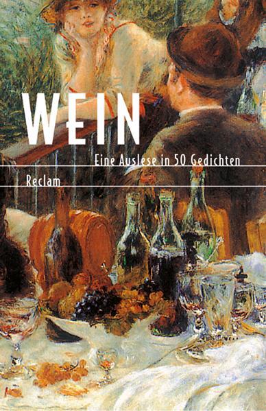 Wein. Eine Auslese in 50 Gedichten. - Evelyne P...