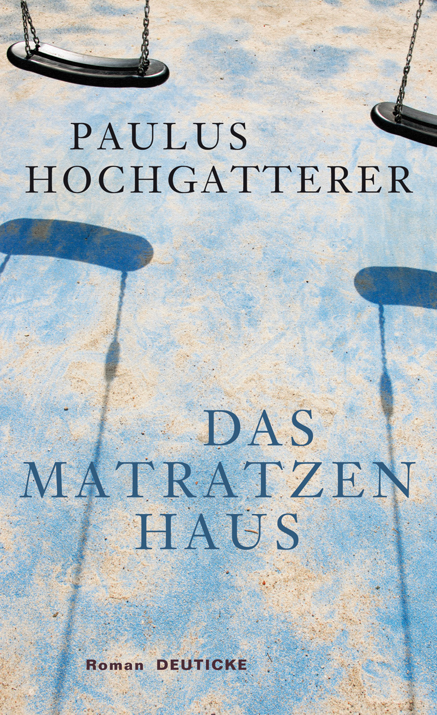 Das Matratzenhaus - Paulus Hochgatterer