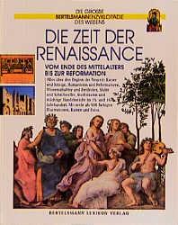 Die Zeit der Renaissance. Vom Ende des Mittelal...