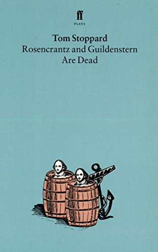 Rosencrantz and Guildenstern Are Dead - Tom Stoppard