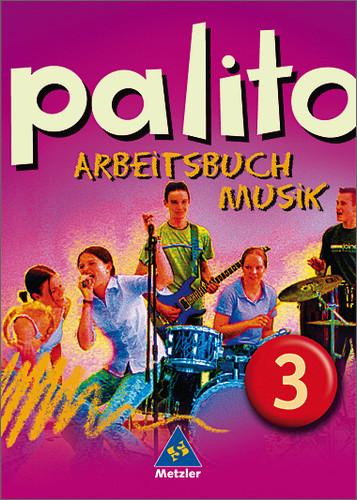 Palito: Palito. Arbeitsbuch Musik 3. Alle Lände...
