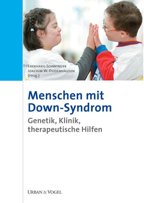 Menschen mit Down-Syndrom: Genetik, Klinik, the...