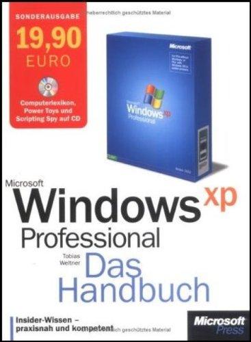 Microsoft Windows XP Professional. Das Handbuch...