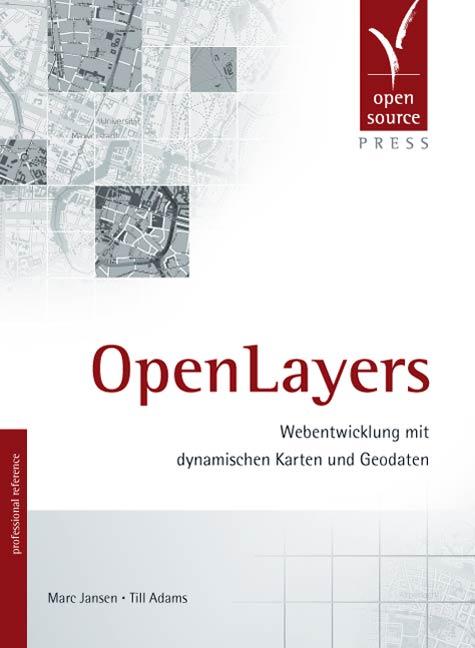 OpenLayers. Webentwicklung mit dynamischen Kart...