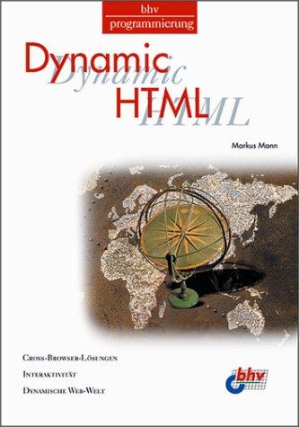 Dynamic HTML - Markus Mann
