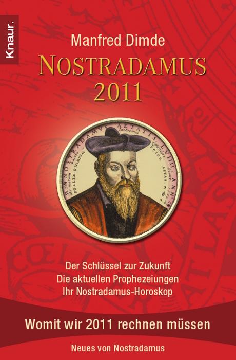Nostradamus 2011: Der Schlüssel zur Zukunft - D...
