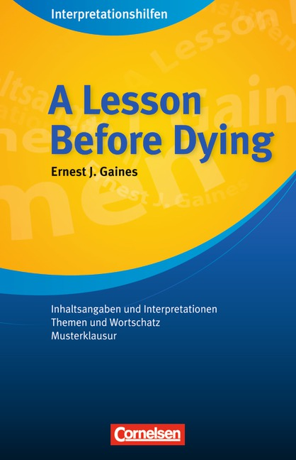 Interpretationshilfen: A Lesson Before Dying - ...