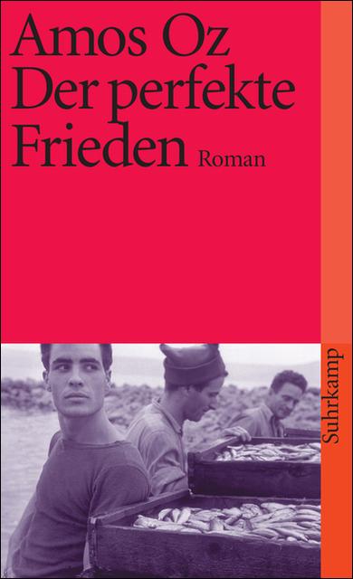 Der perfekte Frieden: Roman (suhrkamp taschenbuch) - Amos Oz