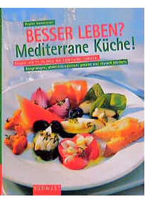 Besser Leben Mediterrane Kuche Regina Rosenfelder Gebraucht Kaufen