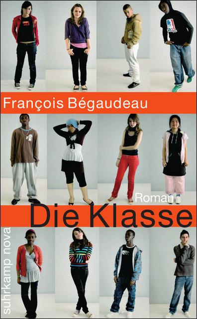 Die Klasse: Roman (suhrkamp taschenbuch) - François Bégaudeau