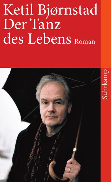 Der Tanz des Lebens: Roman (suhrkamp taschenbuch) - Ketil Bjørnstad