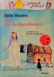 Sofie und die Klamottenkiste - Bette Westera