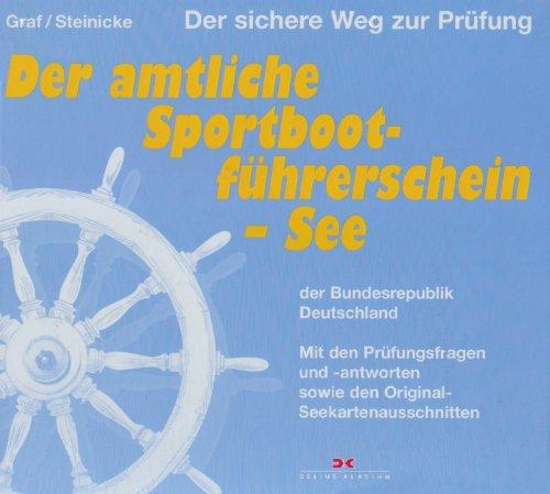 Der amtliche Sportbootführerschein - See der Bu...