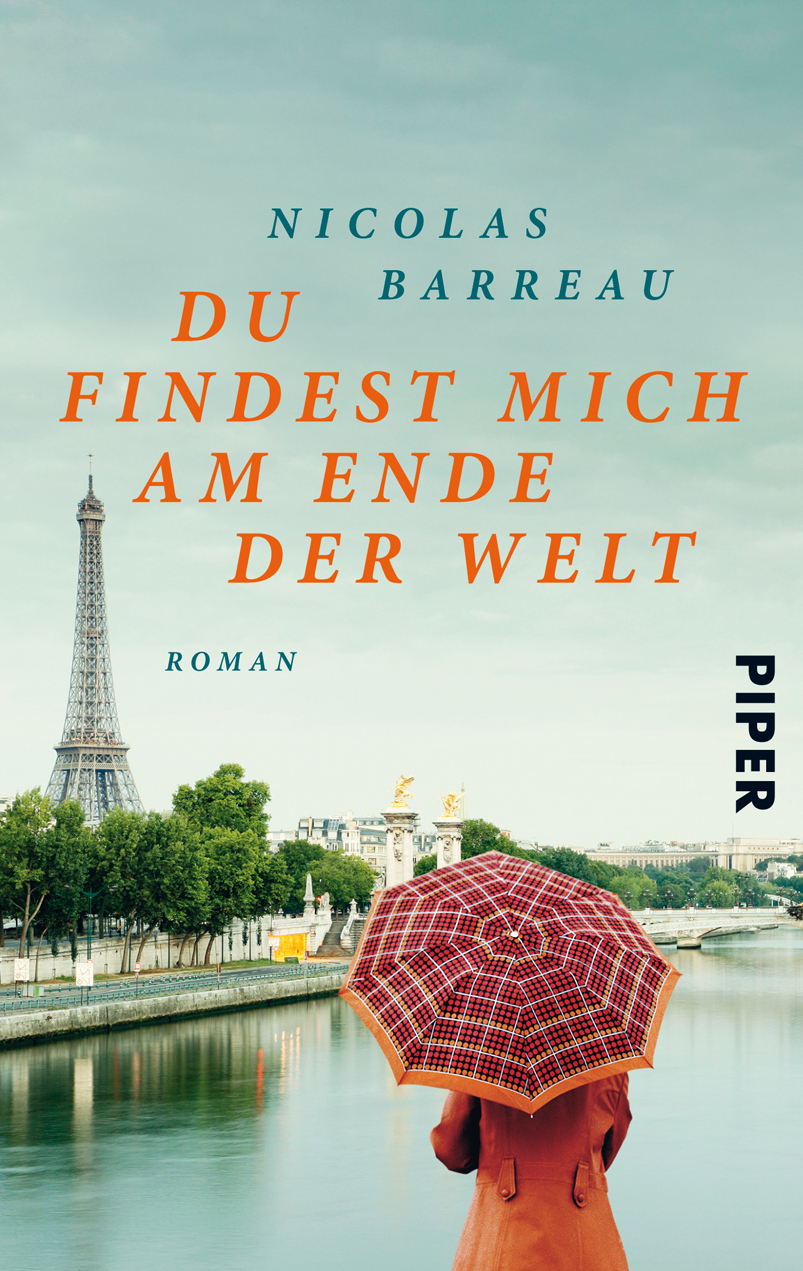 Du findest mich am Ende der Welt: Roman - Nicolas Barreau