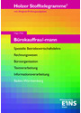 Holzer Stofftelegramme: Bürokauffrau/mann Baden-Württemberg - Spezielle BWL, Rechnungswesen, Büroorganisation, Textverarbeitung, Informationsverarbeitung - Mit Original-Prüfungsaufgaben - Hartmut Hug [16. Auflage 2013]