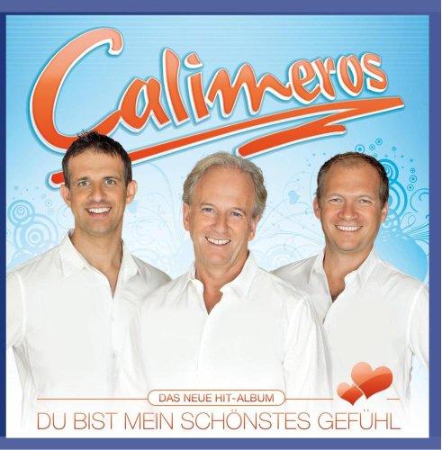 Calimeros - Du Bist Mein Schönstes Gefühl