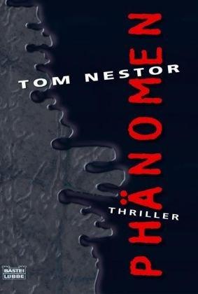 Phänomen: Thriller - Tom Nestor