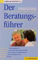Der Beratungsführer: Seelsorge und Therapie in ...