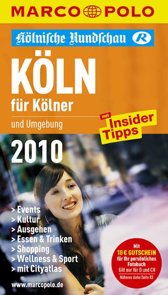 MARCO POLO Stadtführer Köln für Kölner 2010: Mi...