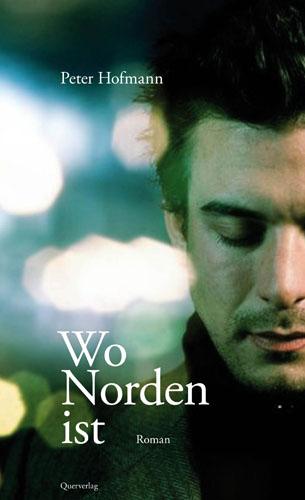 Wo Norden ist - Peter Hofmann