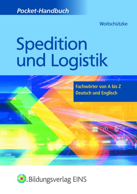 Pocket-Handbuch Spedition und Logistik: Fachwörter von A - Z Deutsch und Englisch 5. Lexikon: Fachwörter von A bis Z - D