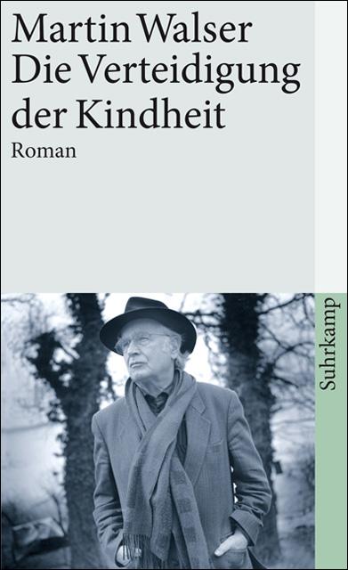 Die Verteidigung der Kindheit: Roman (suhrkamp taschenbuch) - Martin Walser