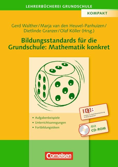 Lehrer-Bücherei: Grundschule - Ideenwerkstatt: Bildungsstandards für die Grundschule: Mathematik konkret: Aufgabenbeispi