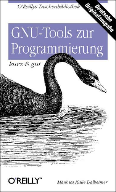 GNU Tools zur Programmierung kurz & gut - Matth...