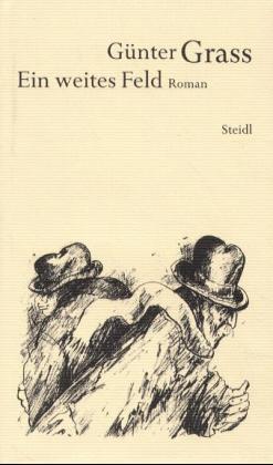 Werkausgabe in 18 Bänden: Werkausgabe 13. Ein weites Feld: BD 13 - Günter Grass
