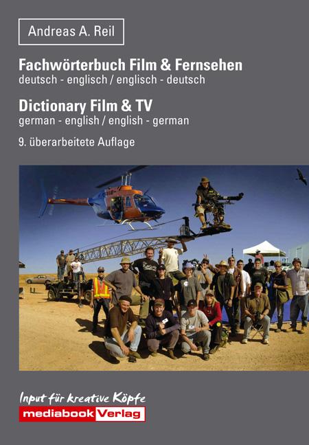 Fachwörterbuch Film & Video.über 4.000 Begriffe...