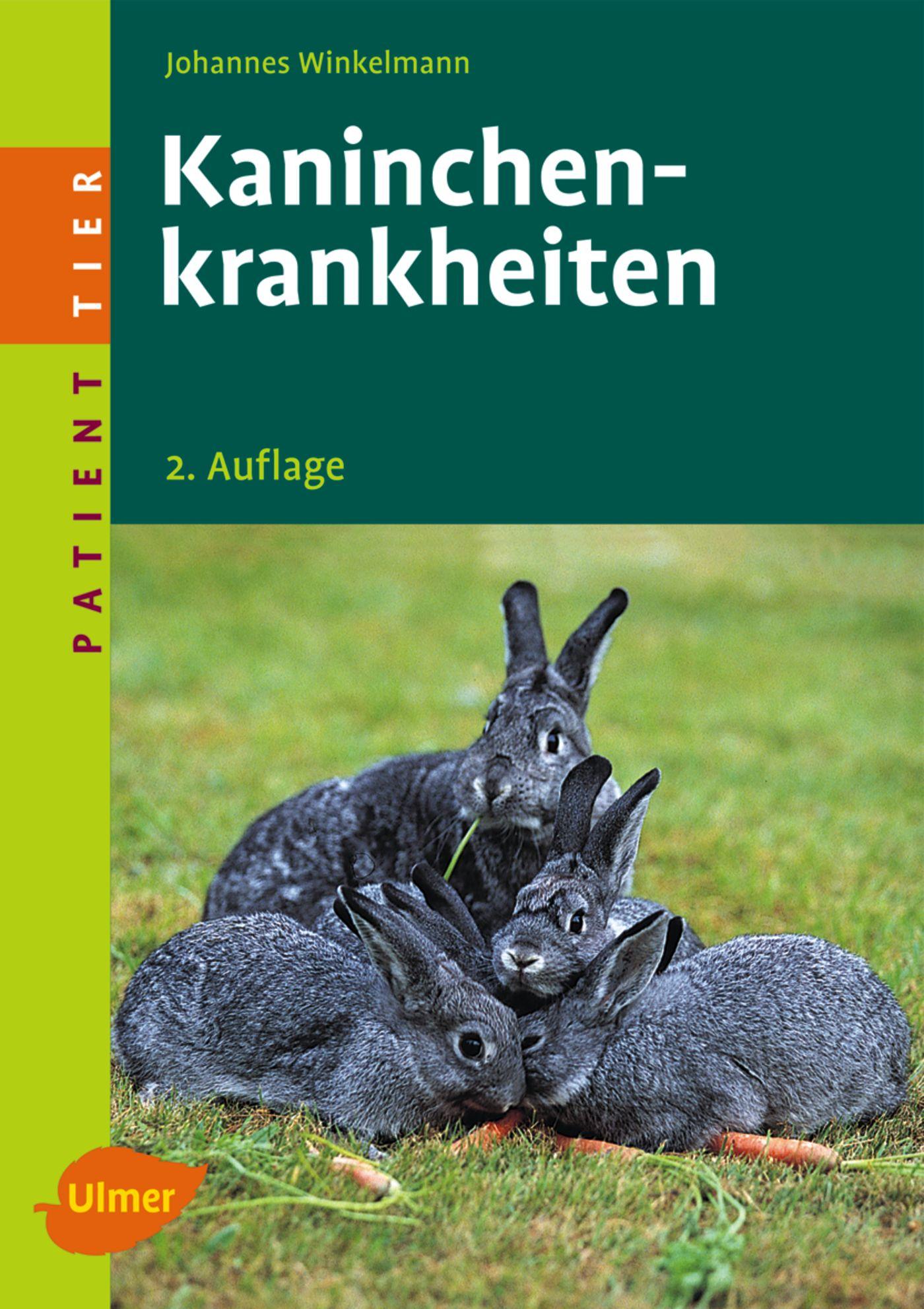 Kaninchenkrankheiten - Johannes Winkelmann