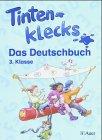 Tintenklecks - Das Deutschbuch. Bisherige Ausgaben / Schülerbuch 3. Klasse: Ausgabe für alle Bundesländer außer Bayern - Erika Altenburg