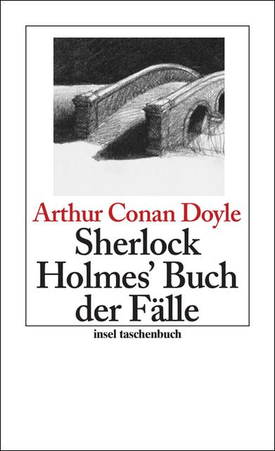 Sherlock Holmes´ Buch der Fälle: Erzählungen (insel taschenbuch) - Sir Arthur Conan Doyle