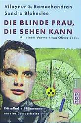 Die blinde Frau, die sehen kann: Rätselhafte Ph...
