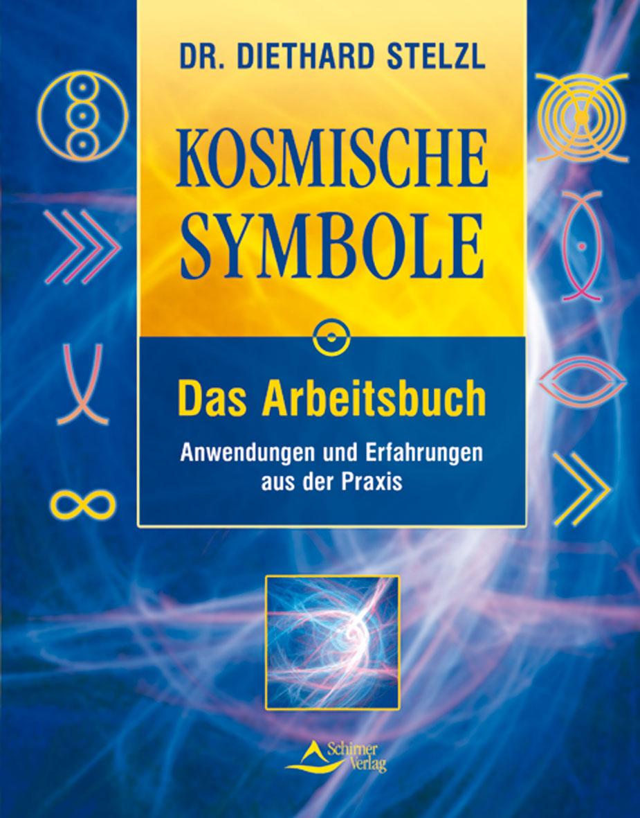 Kosmische Symbole. Das Arbeitsbuch: Anwendungen und Erfahrungen aus der Praxis