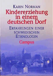 Kindererziehung in einem deutschen Dorf: Erfahr...