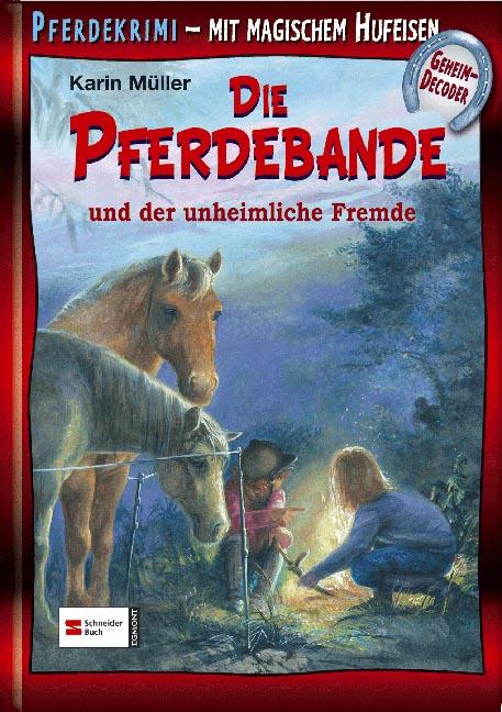 Die Pferdebande und der unheimliche Fremde: Mit...