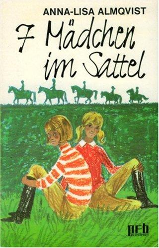 Sieben Mädchen im Sattel. - Anna-Lisa Almqvist