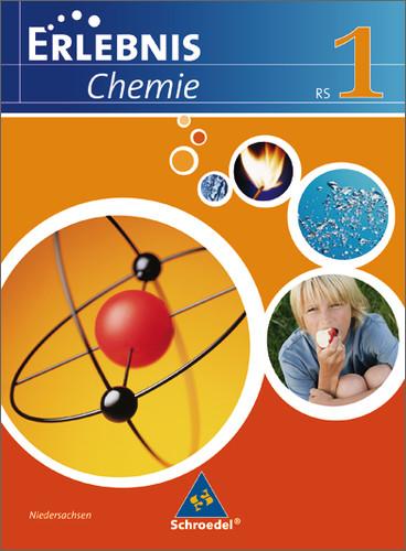 Erlebnis Chemie. Schülerband 1. Ausgabe 2007. R...