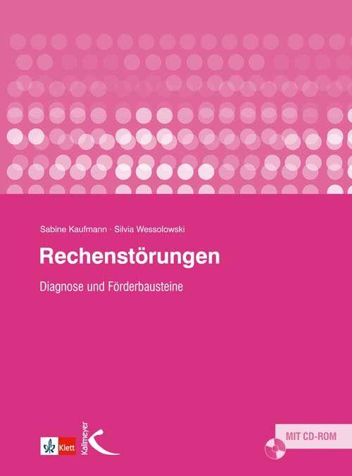 Rechenstörungen: Diagnose und Förderbausteine - Sabine Kaufmann