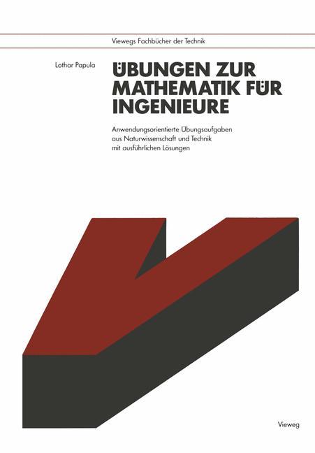 Übungen zur Mathematik für Ingenieure. Anwendun...
