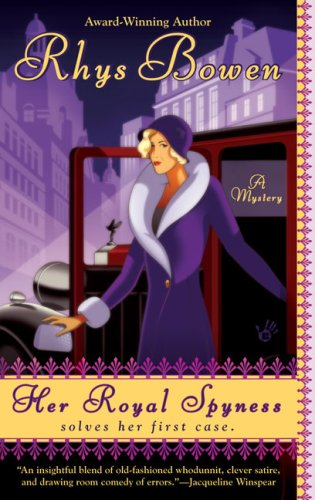 Her Royal Spyness (A Royal Spyness Mystery) - Rhys Bowen