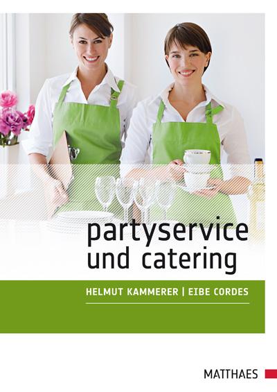 Partyservice und Catering - Helmut Kammerer